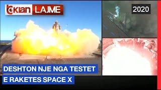 Deshton nje nga testet e Raketes Space X |Lajme - News