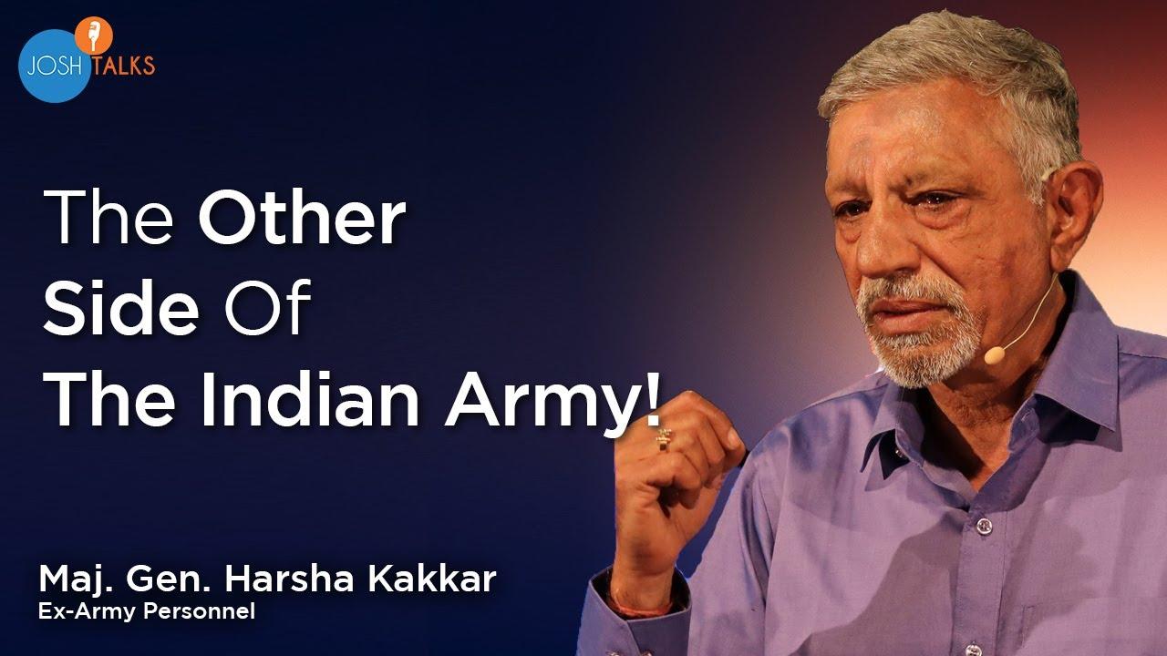 The Reason I Joined The Indian Army | (Rtd.) Maj. Gen. Harsha Kakar | Josh Talks