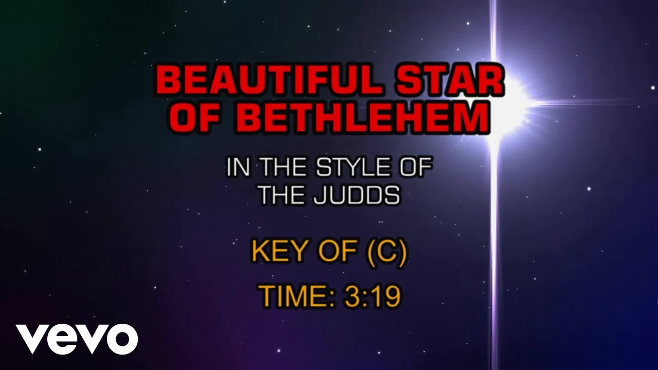 The Judds   Beautiful Star Of Bethlehem Karaoke Chords   Chordify