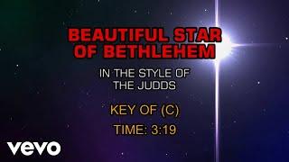 The Judds - Beautiful Star Of Bethlehem (Karaoke)
