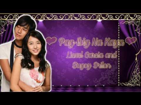 Pag-ibig Na Kaya - Liezel Garcia & Bugoy Drilon [Princess Hours Ost]