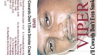 Viper - You'll Cowards Don't Even Smoke Crack (Full Cassette Album)