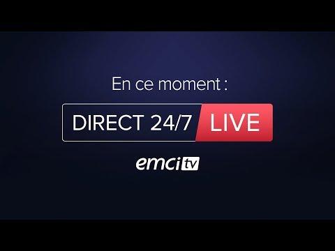 EMCI TV  Le Direct 247 Heure de Paris