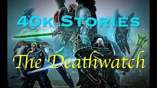 Video 40k Stories: The Deathwatch download MP3, 3GP, MP4, WEBM, AVI, FLV Januari 2018