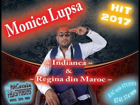 Monica Lupsa - Indianca & Regina din Maroc #2017 #100% LIVE ~ by RAC style STUDIO