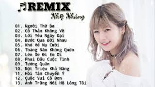 NHẠC TRẺ REMIX💛Người Thứ 3 Remix ❤ Lời Yêu Ngây Dại Remix ❤  Tướng Quân Remix ❤Lên Xe Đi Em Ơi Remix