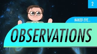 Naked Eye Observations: Crash Course Astronomy #2