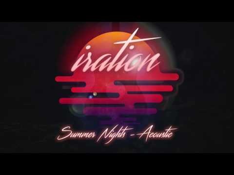 Summer Nights (Acoustic) [2016] - IRATION