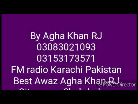 RJ Agha Zahoor FM radio Karachi Pakistan