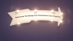 Cheap Auto Insurance in Los Angeles CA