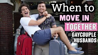 When To Move In Together | Gay Relationship Advice | Gay Couple | PJ & Thomas