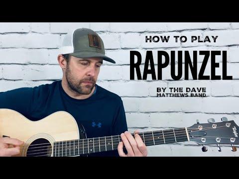 Rapunzel-Guitar Tutorial-Dave Matthews Band