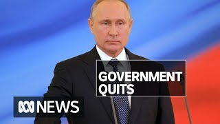 Russian Government resigns after Putin calls for constitutional change | ABC News