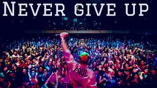 DJ REMIX - New Song NEVER GIVE UP
