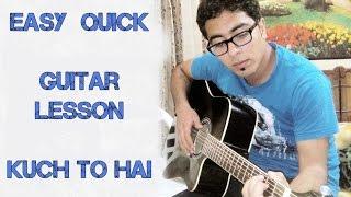 Kuch To Hai Guitar lesson Do Lafzon Ki Kahani Armaan Malik