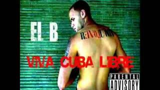 El B - Una  Pausa Psicológica - Viva Cuba Libre