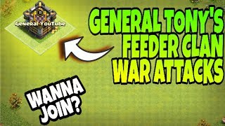 GENERAL TONY's CLAN (feeder) WAR ATTACKS||WANNA JOIN IT?||Did we win? check out||Clash of clans||coc