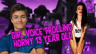 Girl Voice Trolling Horny 13 Year Old on Fortnite