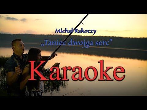 Michał Rakoczy-Taniec Dwojga Serc ,,Karaoke''