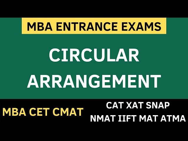 MBA CET 2020 - Circular Arrangement Puzzles - Logical Reasoning. Basics + Sums Solved