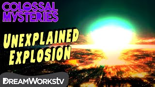 A Strange, Unexplained Explosion | COLOSSAL MYSTERIES