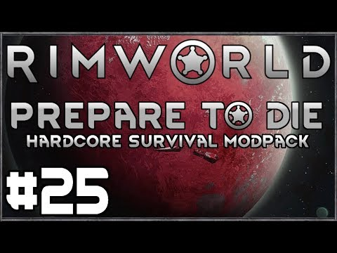 Rimworld: Prepare to Die #25 (Hardcore Survival Modpack) from YouTube · Duration:  36 minutes 2 seconds