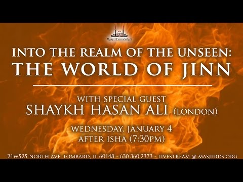 Into the Realm of the Unseen: The World of Jinn | Shaykh Hasan Ali