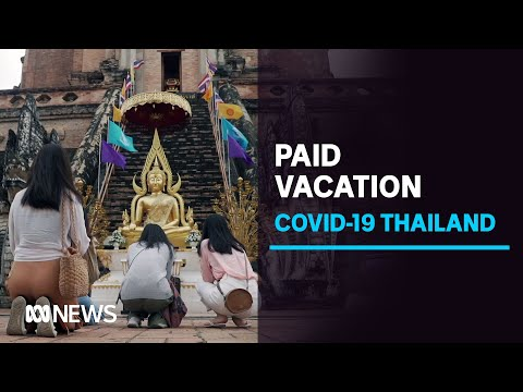 With no foreigners allowed in, Thailand is paying its own citizens to go on holiday | ABC News