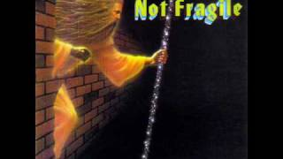 "Not Fragile- ""Clairvoyant"""
