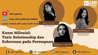 Kaum Milenial: Toxic Relationship dan Kekerasan pada Perempuan