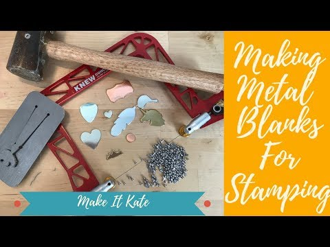 Metal Stamping Blanks: The Making Of (How I Make Your Blanks)