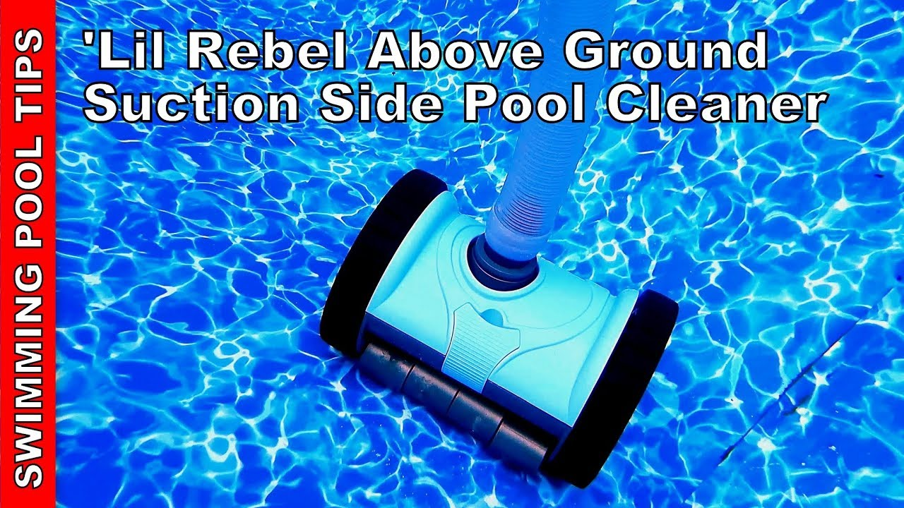 Pentair \'Lil Rebel Above Ground Pool Cleaner Review - A \