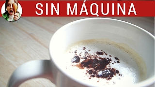 ESPUMA de leche para el café SIN máquina – Paulina Cocina