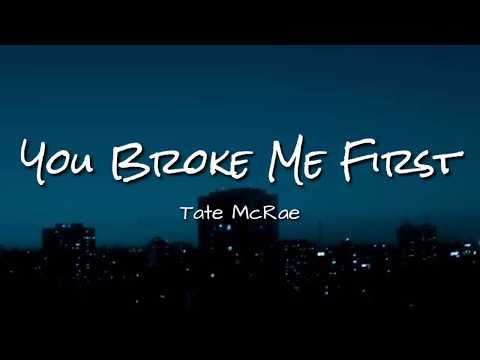 Tate McRae – You Broke Me First | Lyrics Video Dan Terjemahan