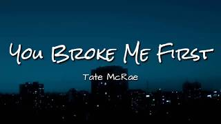 Download lagu Tate McRae - You Broke Me First | Lyrics Video Dan Terjemahan
