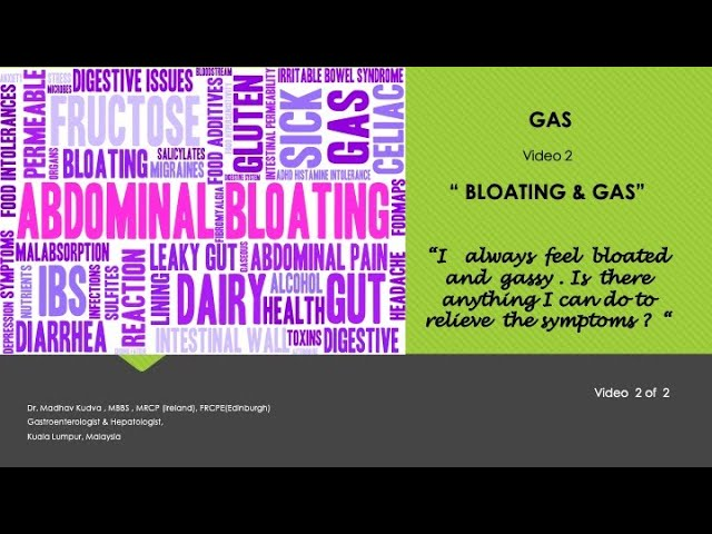 GAS - Bloating and Gas
