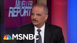Eric Holder Unloads On Senator Mitch McConnell: 'Unpatriotic' | The Beat With Ari Melber | MSNBC