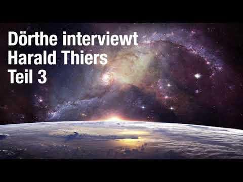 Dörthe interviewt Harald Thiers Teil 3 Der Kampf um unsere Seelen