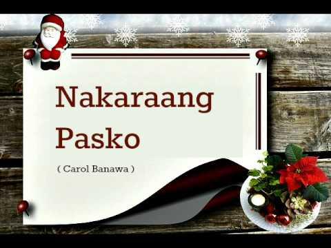 Nakaraang Pasko - Carol Banawa