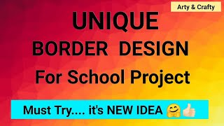 Border Design For School Project | Simple Border Project Design | Cover page Design by Arty & Crafty