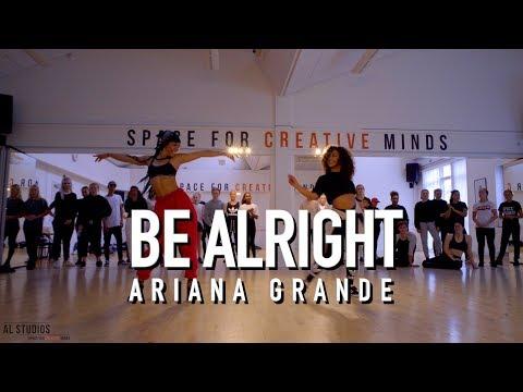 BE ALRIGHT - ARIANA GRANDE // Taya Shawki Choreography
