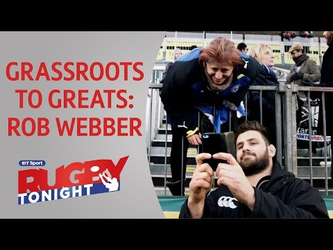 Grassroots to Greats: Rob Webber full feature | Rugby Tonight