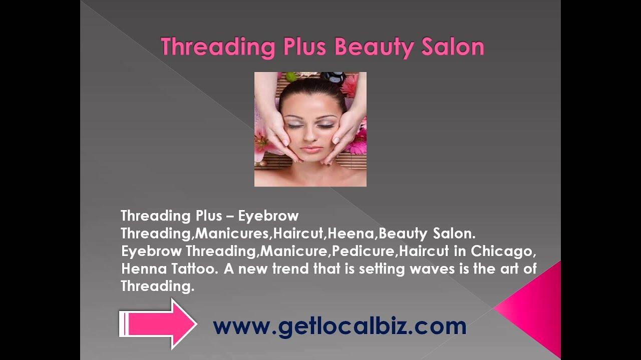 Threading Plus Eyebrow Threadingmanicureshaircutheenabeauty