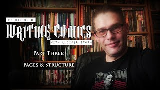The Basics Of COMIC BOOK WRITING│Part THREE (Of Six)│Pages & Structure