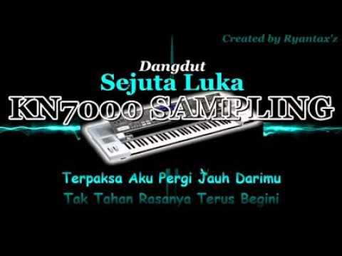 Sejuta Luka   Sampling KN7000  Dangdut