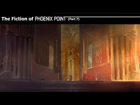 The Fiction of Phoenix Point, Part 7 - The Briefing #4