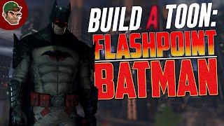 DCUO | Build A Toon: FLASHPOINT BATMAN