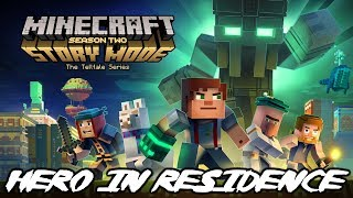 Minecraft Story Mode Season 2 Episode 1 - Hero in Residence (PC)