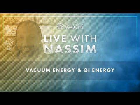 Nassim Haramein: Vacuum energy & Qi energy