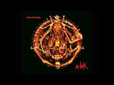 Sepultura - A-Lex [Full Album] 2009